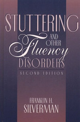 Stuttering and Other Fluency Disorders - Franklin Silverman
