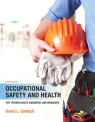 Occupational Safety And Health For Technologists Engineers And Managers