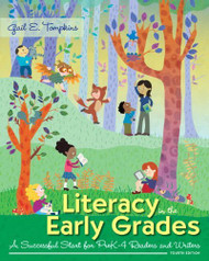 Literacy In The Early Grades (for Pre-K Through Grade 4)
