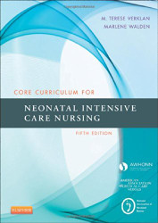 Core Curriculum For Neonatal Intensive Care Nursing