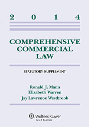 Comprehensive Commercial Law Statutory Supplement - Ronald Mann
