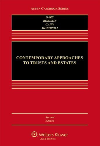 Contemporary Approaches To Trusts And Estates