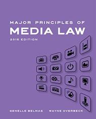 Major Principles Of Media Law - Wayne Overbeck