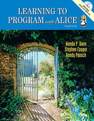 Learning To Program With Alice by Wanda P Dann