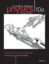 Solutions Manual To Accompany Physics