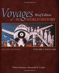 Voyages In World History Volume 2 Brief Edition