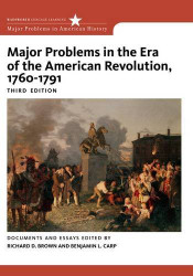 Major Problems In The Era Of The American Revolution 1760-1791