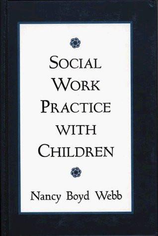 Social Work Practice With Children