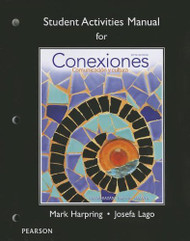 Student Activities Manual For Conexiones