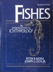 Fishes by Peter Moyle