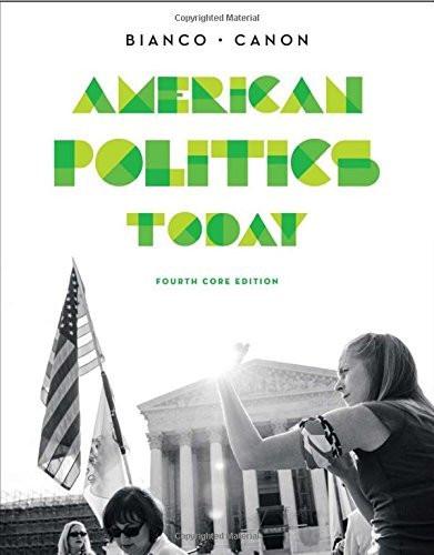 American Politics Today Core Edition