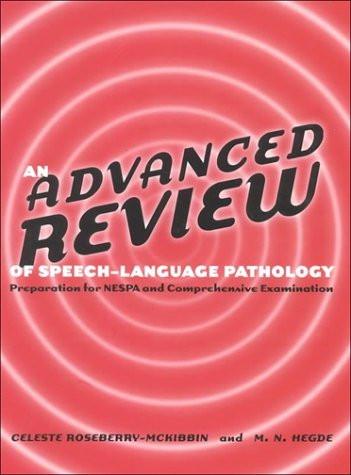 Advanced Review Of Speech-Language Pathology