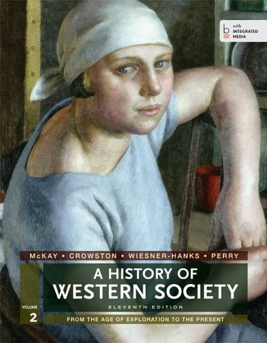 History Of Western Society Volume 2 Age of Exploration to the Present