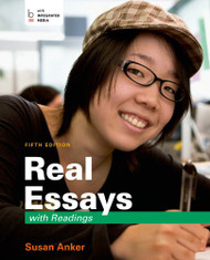Real Essays With Readings   (Susan Anker)