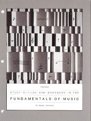 Study Outline And Workbook In The Fundamentals Of Music