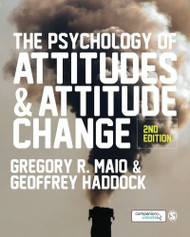 Psychology Of Attitudes And Attitude Change