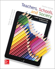 Teachers Schools and Society A Brief Introduction to Education  by David M Sadker