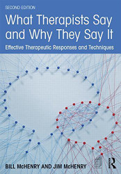What Therapists Say And Why They Say It