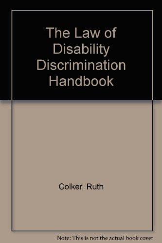 Law Of Disability Discrimination Handbook