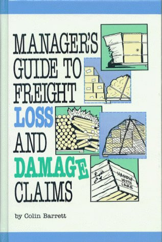 Manager's Guide To Freight Loss And Damage Claims
