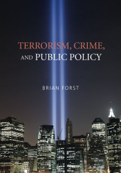 Terrorism Crime And Public Policy