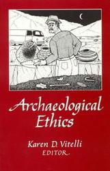 Archaeological Ethics - Karen Vitelli