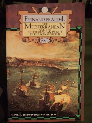Mediterranean And The Mediterranean World In The Age Of Philip Ii Volume 1