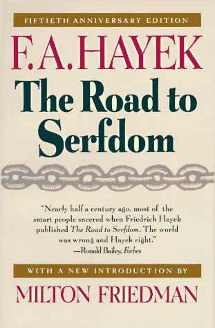 Road To Serfdom