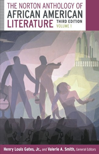 Norton Anthology Of African American Literature Volume 1