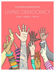 Living Democracy    Daniel M Shea