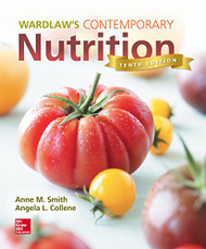 Wardlaw's Contemporary Nutrition  by Anne Smith