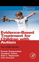 Evidence-Based Treatment For Children With Autism by Doreen Granpeesheh