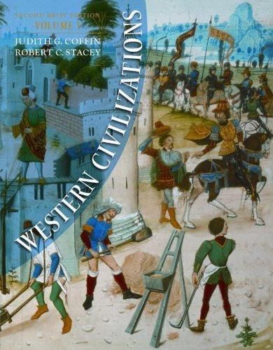 Western Civilizations Brief Edition Volume 1