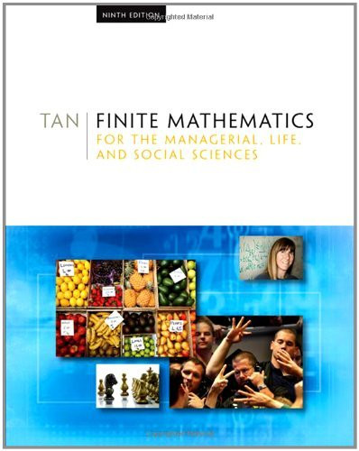 Finite Mathematics For The Managerial Life And Social Sciences