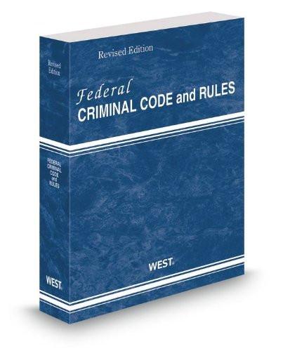 Federal Criminal Code and Rules 2015 ed.
