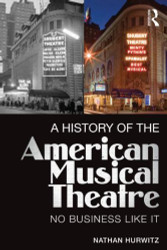 History Of The American Musical Theatre