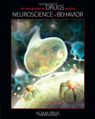 Introduction To Drugs And The Neuroscience Of Behavior