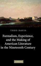 Formalism Experience And The Making Of American Literature In The Nineteenth
