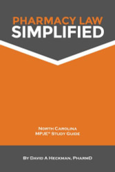 Pharmacy Law Simplified North Carolina Mpje Study Guide 2014