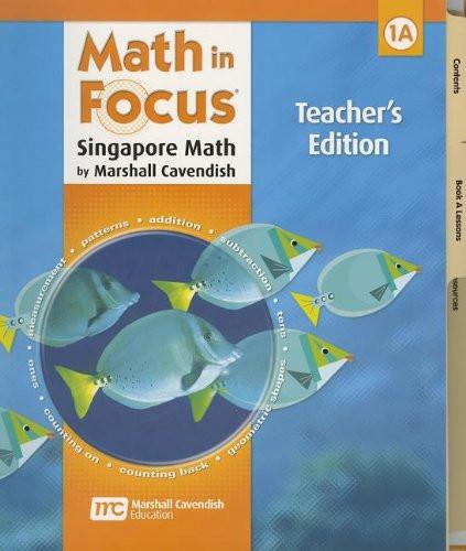 Math In Focus: Singapore Math: Teacher's Edition Book A Grade 1 2009