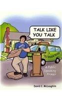 Talk Like You Talk