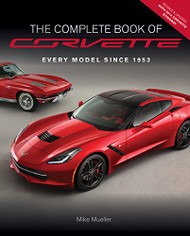 The Complete Book Of Corvette - Mike Mueller