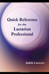 Quick Reference For The Lactation Professional