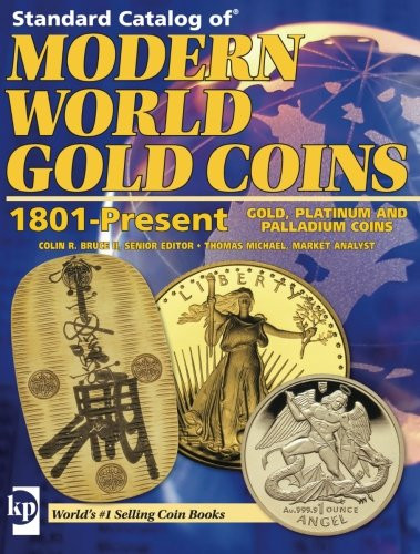 Standard Catalog Of Modern World Gold Coins 1801-Present