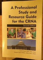 Professional Study And Resource Guide For The Crna