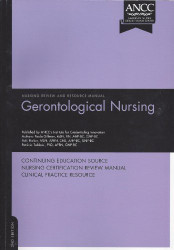 Gerontological Nursing Review And Resource Manual
