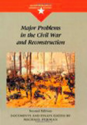 Major Problems In The Civil War And Reconstruction
