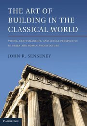Art Of Building In The Classical World