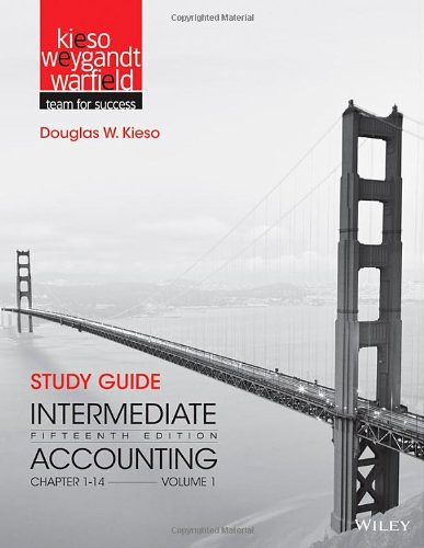 Study Guide Intermediate Accounting Volume 1 Chapters 1-14