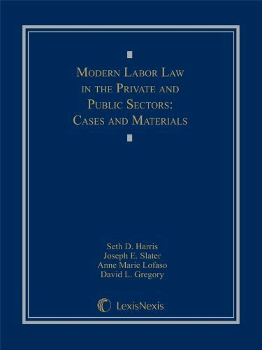 Modern Labor Law In The Private And Public Sectors